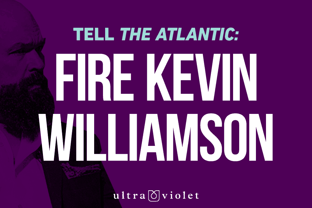 "Picture of Kevin Williamson with ""Tell The Atlantic: Fire Kevin Williamson"" text"