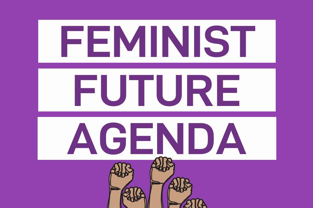 Feminist Future Agenda