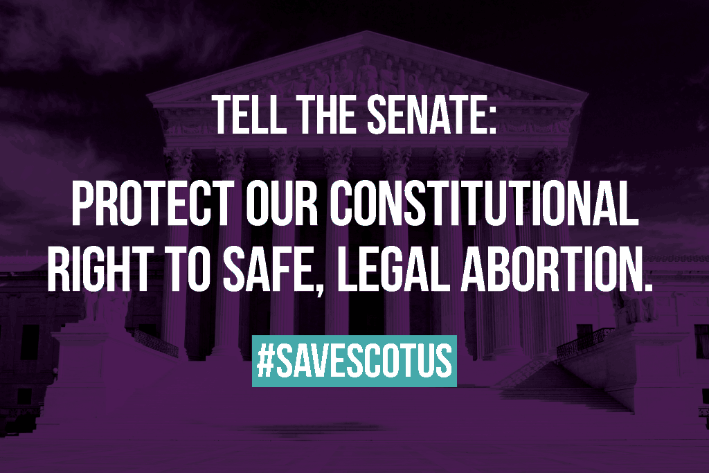 Your Senator can stop Trump's extremist anti-choice nominee.